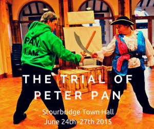The Trial of peter pan. Side By Side Theatre Company Stourbridge