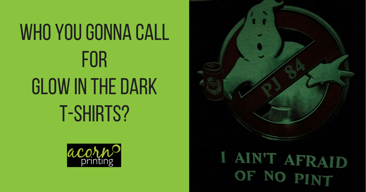 Acorn Printing offers glow in the dark t-shirts